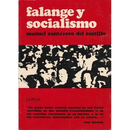 FALANGE Y SOCIALISMO.