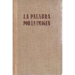 LA PALABRA POR LA IMAGEN.