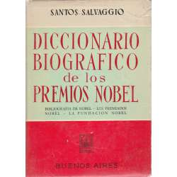 DICCIONARIO BIOGRÁFICO DE LOS PREMIOS NOBEL.