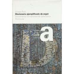 Diccionario ejemplificado de argot