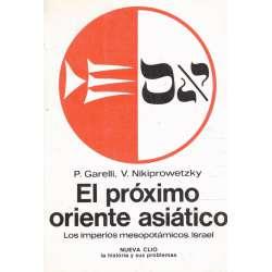 EL PRÓXIMO ORIENTE ASIÁTICO (Los Imperios mesopotámicos. Israel).