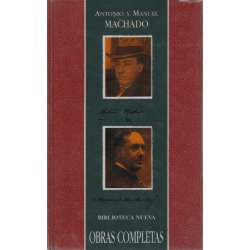 Obras Completas de Manuel y Antonio Machado
