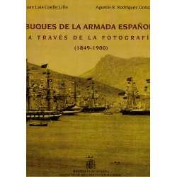 BUQUES DE LA ARMADA ESPAÑOLA a través de la fotografía (1849-1900).