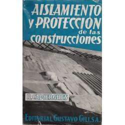 AISLAMIENTO Y PROTECCIÓN DE LAS CONSTRUCCIONES.
