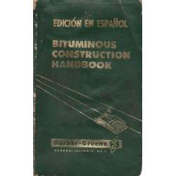 MANUAL DE CONSTRUCCIÓN BITUMINOSA.