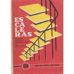 Escaleras. Trazado, cálculo y construcción