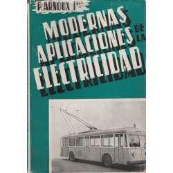 MODERNAS APLICACIONES DE LA ELECTRICIDAD.