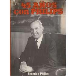 45 AÑOS CON PHILIPS.