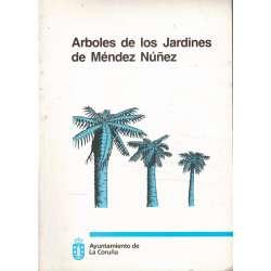 ÁRBOLES DE LOS JARDINES DE MÉNDEZ NÚÑEZ.