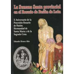 La Semana Santa provincial en el Rosario de Pasión de León