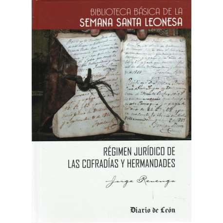 Régimen jurídico de las Cofradías y Hermandades