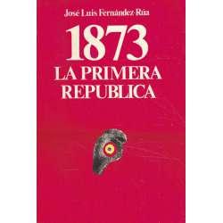 1873. La Primera República