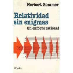 Relatividad sin enigmas. Un enfoque racional