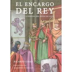 El encargo del Rey. La crónica perdida del Reino de León