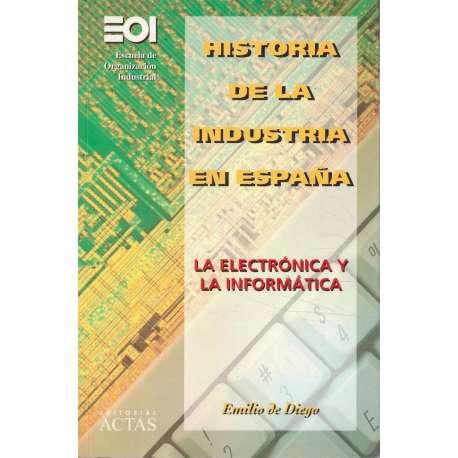 Historia de la industria en España. La electrónica y la informática