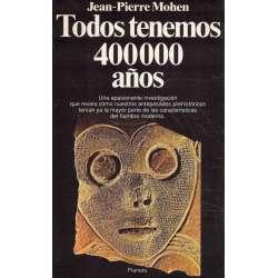 Todos tenemos 400000 años