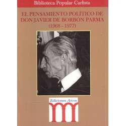 El pensamiento político de Don Javier de Borbón Parma (1968-1977)