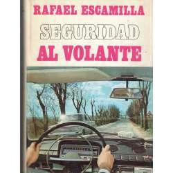SEGURIDAD AL VOLANTE.