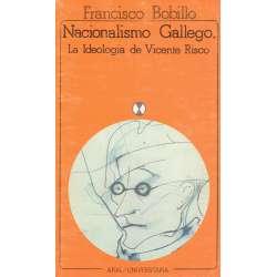 Nacionalismo Gallego. La ideología de Vicente Risco