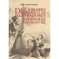 Diccionario biográfico de Ilustradores españoles del siglo XIX