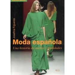 Moda española. Una historia de sueños y realidades