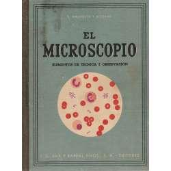 EL MICROSCOPIO Elementos de técnica y observación.