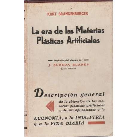 LA ERA DE LAS MATERIAS PLÁSTICAS ARTIFICIALES.