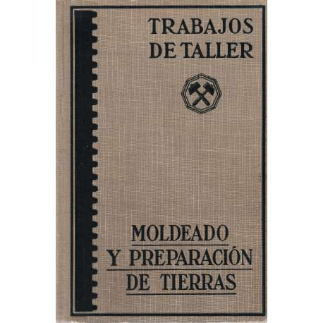MOLDEADO Y PREPARACIÓN DE TIERRAS.