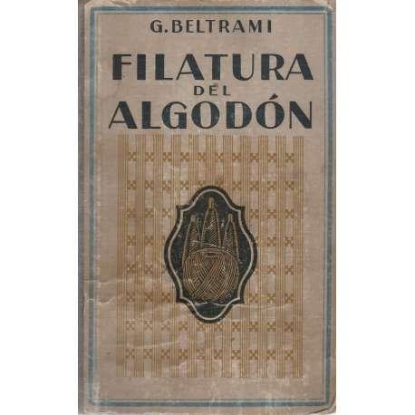 FILATURA DEL ALGODÓN (Manual Teórico-Práctico).