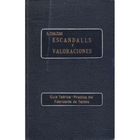 ESCANDALLS Y VALORACIONES (Guía Teórica - Práctica del Fabricante de Tejidos.