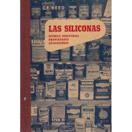 LAS SILICONAS (Química industrial, propiedades y aplicaciones).