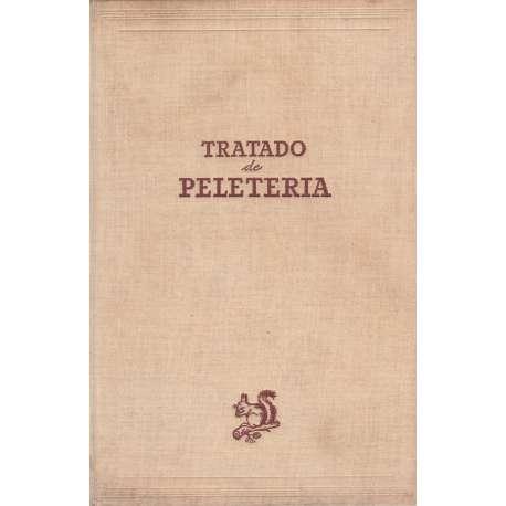 TRATADO DE PELETERÍA. Historia / Comercio / industria