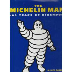 THE MICHELIN MAN. 100 years of Bibendum.