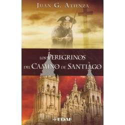 Los peregrinos del Camino de Santiago. Historia, leyenda y símbolos