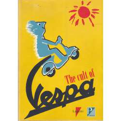 THE CULT OF VESPA.