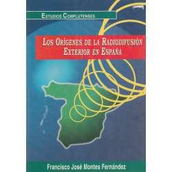 LOS ORÍGENES DE LA RADIODIFUSIÓN EXTERIOR EN ESPAÑA.