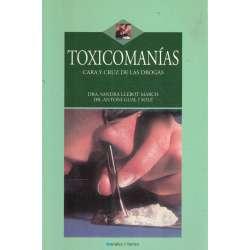 Toxicomanías. Cara y cruz de la drogas