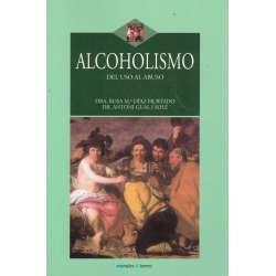 Alcoholismo. Del uso al abuso