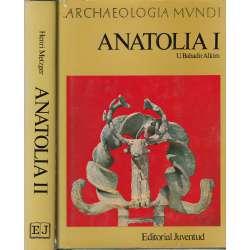 ANATOLIA I y II. 2 tomos
