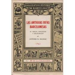 LAS ANTIGUAS RIFAS BARCELONESAS. Su origen, esplendor y desaparición.