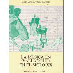 La música en Valladolid en el Siglo XX