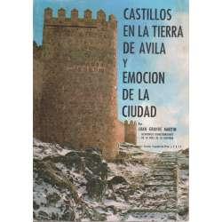 Castillos en la tierra de Ávila y emoción de la ciudad