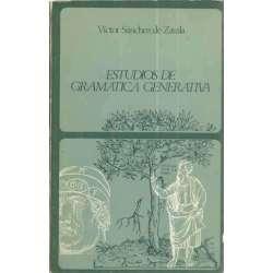 ESTUDIOS DE GRAMÁTICA GENERATIVA