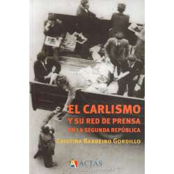 El Carlismo y su red de prensa en la segunda república