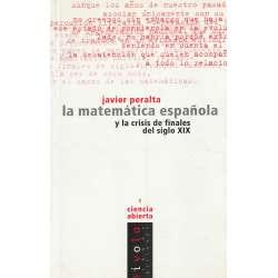 LA MATEMÁTICA ESPAÑOLA y la crisis de finales del siglo XIX.