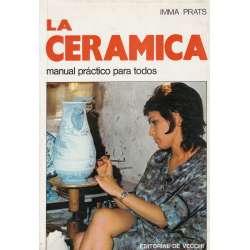 LA CERÁMICA. Manual práctico para todos.