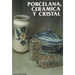 PORCELANA, CERÁMICA Y CRISTAL
