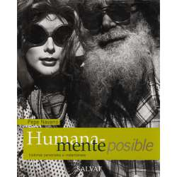 Humanamente posible. Historias personales e instatáneas