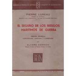 EL SEGURO DE LOS RIESGOS MARÍTIMOS DE GUERRA.