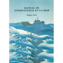 MANUAL DE SUPERVIVENCIA EN LA MAR. Primer Nivel.